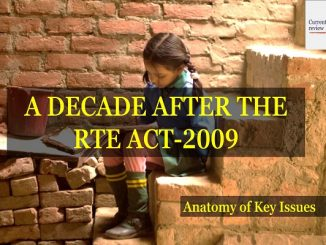 A Decade After The RTE Act-2009