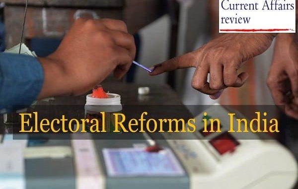 Electoral Reforms- Part I