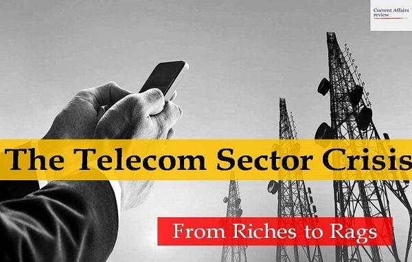 The Telecom Sector Crisis