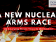 A New Nuclear Arms Race