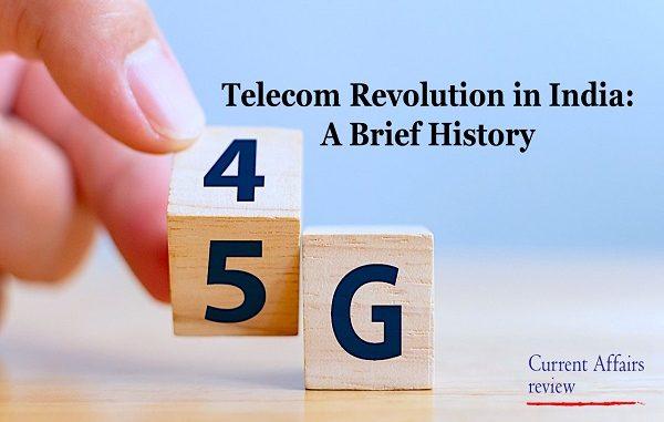 Telecom Revolution in India: A Brief History